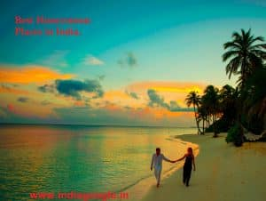 best honeymoon Places in India | Honeymoon Destinations